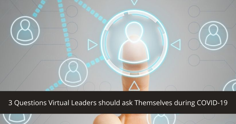 3-Questions-Virtual-Leaders-should-ask-Themselves-during-COVID-19