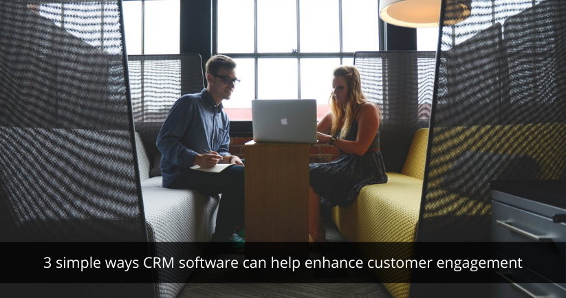 CRM software For customer engagement