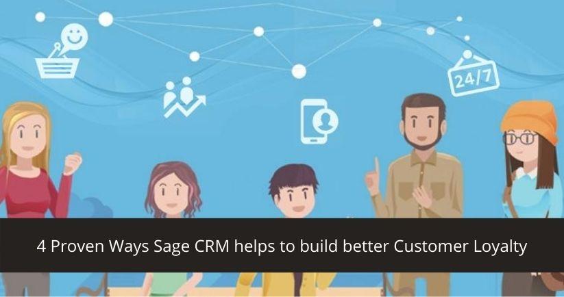 Sage CRM for customer loyalty