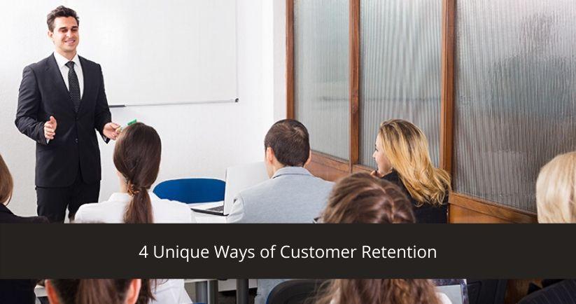 4-Unique-Ways-of-Customer-Retention