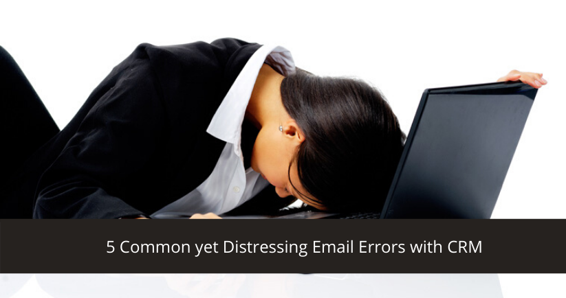 Email Errors with CRM