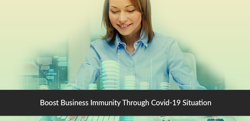 Boost-Business-Immunity-Through-Covid-19-Situation