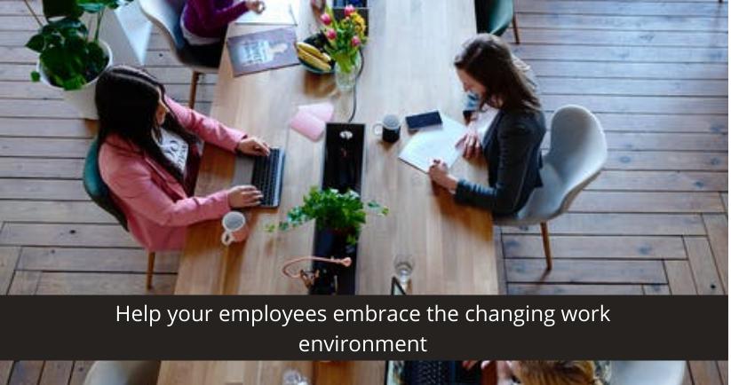 changing work environment