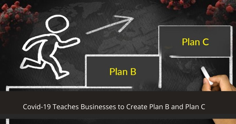 Covid-19-Teaches-Businesses-to-Create-Plan-B-and-Plan-C