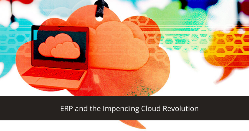 ERP and Cloud Revolution