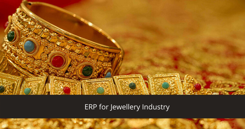 ERP For Jewelry Industry