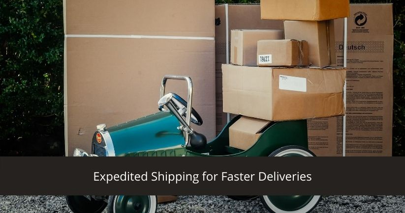 Expedited Shipping for Faster Deliveries
