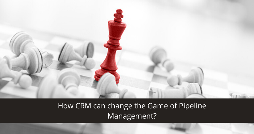 CRM For Pipeline Management