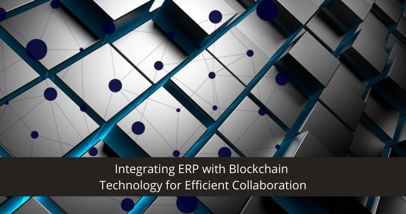 Integrating ERP with Blockchain
