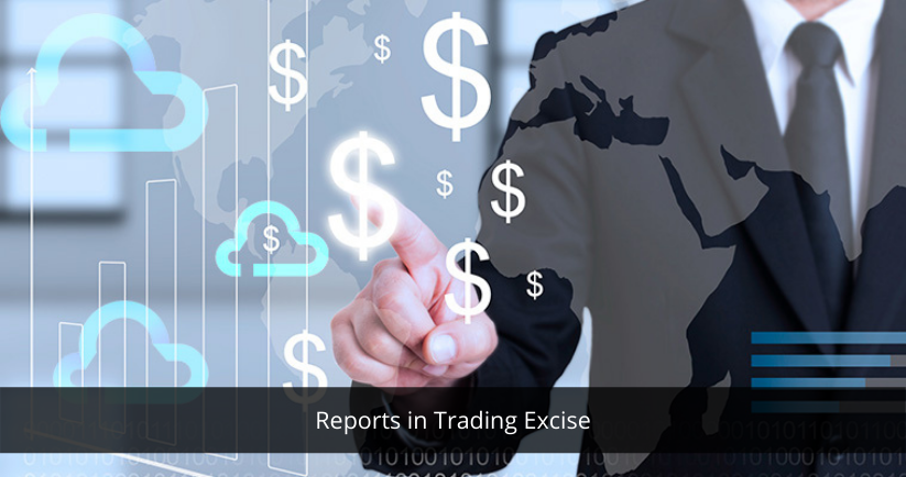 Reports in Trading Excise | Sage Software Solutions