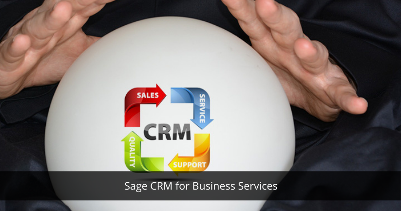 Sage CRM for Business Services