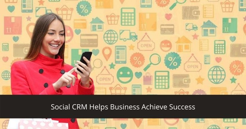 What is Social CRM and tips to achieve Social CRM Success