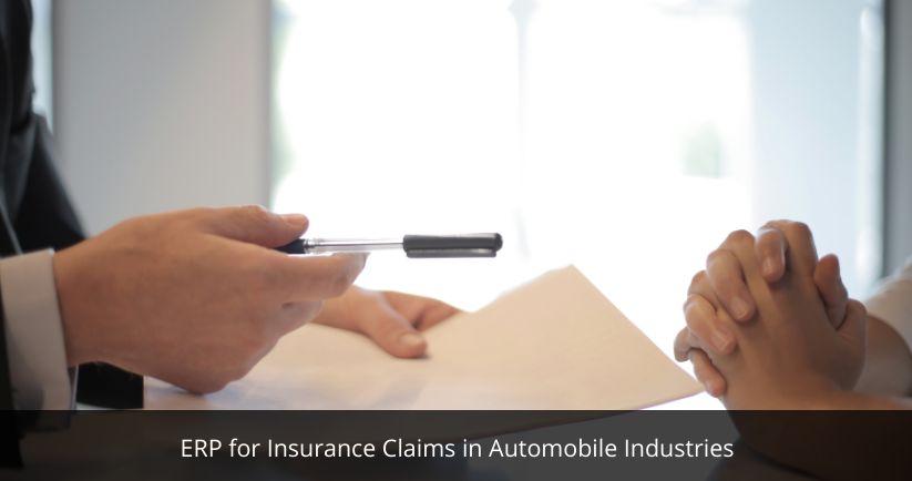 ERP for Insurance Claims in Automobile Industries