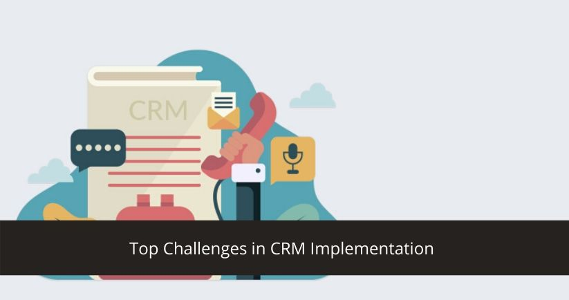 Top Challenges in CRM Implementation